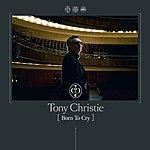 Tony Christie Born To Cry