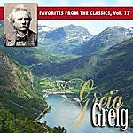 Edvard Grieg Reader's Digest Music: Favorites From The Classics, Vol. 17: Grieg's Greatest Hits