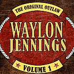 Waylon Jennings The Original Outlaw, Vol.1
