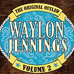 Waylon Jennings The Original Outlaw, Vol.2