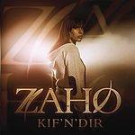 Zaho Kif'n'dir (Radio Edit)