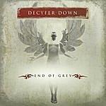 Decyfer Down End Of Grey