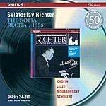 Sviatoslav Richter Chopin/Liszt/Mussorgsky/Schubert: The Sofia Recital 1958