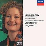 Emma Kirkby Emma Kirkby sings Handel, Arne, Haydn & Mozart