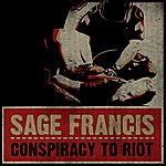 Sage Francis Conspiracy To Riot