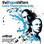 Shapeshifters Lola's Theme (2008 Re-Edit)