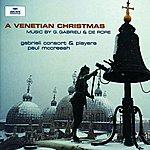 Paul McCreesh Gabrieli/De Rore: A Venetian Christmas