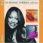 Jessye Norman The Jessye Norman Collection: A French Collection