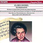 Clara Haskil Schumann: Piano Concerto in A Minor; Kinderszenen Etc.