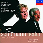 Barbara Bonney Robert & Clara Schumann Lieder - Frauenliebe Und -Leben