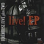 Firehouse Five Plus Two Live! EP