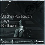 Stephen Kovacevich Stephen Kovacevich Plays Beethoven