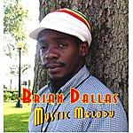 Brian Dallas Mystic Melody