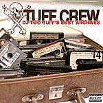 Tuff Crew DJ Too Tuff's Lost Archives