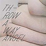 Minus Throwaway Angel (2-Track Single)
