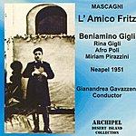 Beniamino Gigli Mascagni : L'Amico Fritz