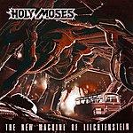 Holy Moses The New Machine Of Liechtenstein (Bonus Tracks)