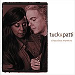 Tuck & Patti Chocolate Moment