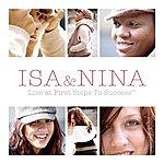 Isa Isa & Nina Live At First Steps To Success