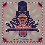 T-Pain Digital (Single)(Featuring Tay Dizm)