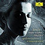 Anne-Sophie Mutter In tempus praesens - Bach, J.S.: Violin Concertos BWV1041 & BWV1042; Gubaidulina: Violin Concerto In Tempus Praesens