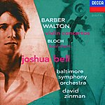 Joshua Bell Barber: Concerto for Violin & Orchestra/Walton: Violin Concertos/Bloch: Baal Shem