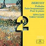 Tamás Vásáry Debussy: Préludes/Suite Bergamasque/Pour Le Piano