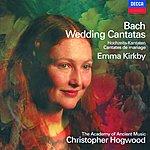 Emma Kirkby Bach, J.S.: Wedding Cantatas