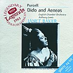 Dame Janet Baker Legends Series: Dido And Aeneas