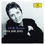 """Maria João Pires Portrait Of The Artist: Maria João Pires """"With Passion"""""""