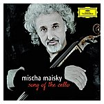 Mischa Maisky Song Of The Cello