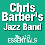 Chris Barber's Jazz Band Chris Barber's Jazz Band: Studio 102 Essentials