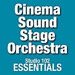 The Cinema Sound Stage Orchestra Cinema Sound Stage Orchestra: Studio 102 Essentials