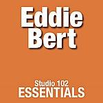 Eddie Bert Eddie Bert: Studio 102 Essentials