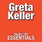 Greta Keller Greta Keller: Studio 102 Essentials