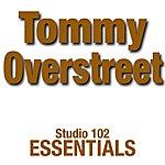 Tommy Overstreet Tommy Overstreet: Studio 102 Essentials