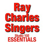 The Ray Charles Singers Ray Charles Singers: Studio 102 Essentials
