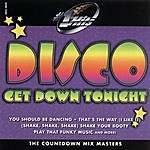 Countdown Mix Masters Number 1 Hits: Disco-Get Down Tonight