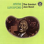 Jimmie Lunceford Jimmie Lunceford: The Greatest Jazz Band