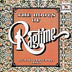 Richard Zimmerman The Roots of Ragtime