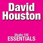 David Houston David Houston: Studio 102 Essentials