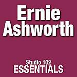 Ernie Ashworth Ernie Ashworth: Studio 102 Essentials