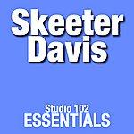 Skeeter Davis Skeeter Davis: Studio 102 Essentials