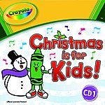 Countdown Kids Crayola: Christmas Is For Kids