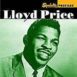 Lloyd Price Specialty Profiles: Lloyd Price