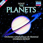 Charles Dutoit Holst: The Planets