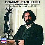 Radu Lupu Piano Pieces, Opp.117, 118, 119