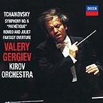 Valery Gergiev Tchaikovsky: Symphony No.6/Romeo And Juliet - Fantasy Overture