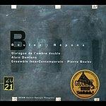 Alain Damiens Boulez: Répons/Dialogue De L'ombre Double