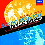 Royal Concertgebouw Orchestra Shostakovich: The Film Album - Excerpts from Hamlet/The Counterplan Etc.